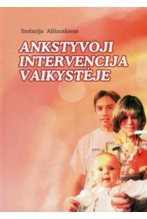 Ankstyvoji intervencija vaikystėje | Stefa Ališauskienė
