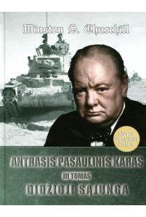 Antrasis pasaulinis karas. Didžioji Sąjunga, III tomas | Winston S. Churchill