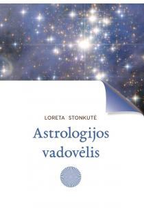 Astrologijos vadovėlis | Loreta Stonkutė