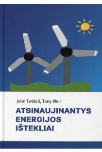 Atsinaujinantys energijos ištekliai | John Twidell, Tony Weir