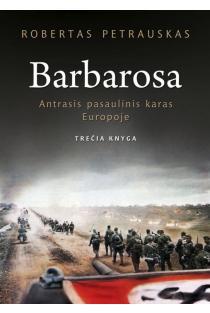 Barbarosa | Robertas Petrauskas
