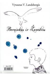Berniukas ir Žuvėdros (su CD) | Vytautas V. Landsbergis