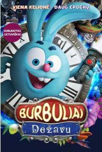 Burbuliai. Dežavu (DVD) |