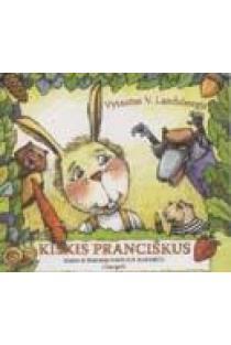 Kiškis Pranciškus (CD)   Vytautas V. Landsbergis
