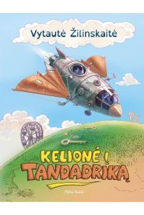 Kelionė į Tandadriką (2-oji laida) | Vytautė Žilinskaitė