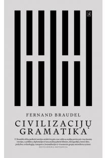 Civilizacijų gramatika | Fernand Braudel