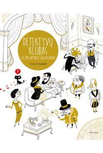 Detektyvų klubas. 25 paslaptingi galvosūkiai | Ana Gallo, Victor Escandell