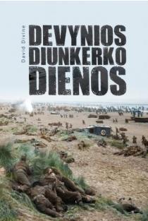 Devynios Diunkerko dienos | David Divine