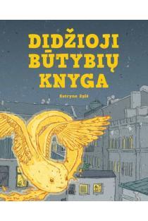 Didžioji būtybių knyga (2-oji laida) | Kotryna Zylė