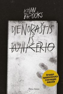 Dienoraštis iš bunkerio | Kevin Brooks