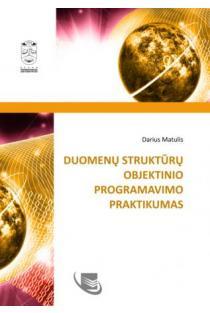 Duomenų struktūrų objektinio programavimo praktikumas | Darius Matulis