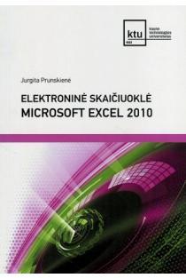 Elektroninė skaičiuoklė Microsoft Excel 2010 | Jurgita Prunskienė
