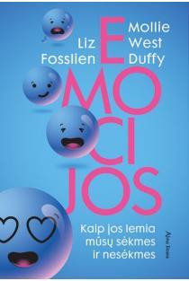 Emocijos: kaip jos lemia mūsų sėkmes ir nesėkmes | Liz Fosslien, Mollie West Duffy