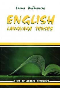 English Language Tenses | Laima Pučkuvienė