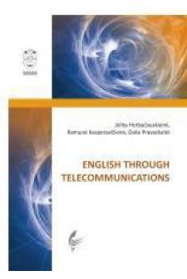 English Through Telecommunications | Jolita Horbačiauskienė, Ramunė Kasperavičienė ir kt.