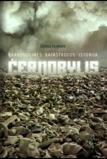 Černobylis. Branduolinės katastrofos istorija | Serhii Plokhy