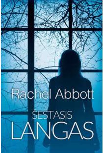 Šeštasis langas | Rachel Abbott