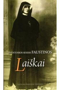 Šventosios sesers Faustinos laiškai | Šv. ses. Faustina Kovalska