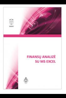 Finansų analizė su MS Excel   Alina Dėmenienė, Regina Padaigienė, Irena Patašienė ir kiti