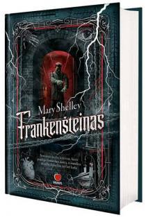 Frankenšteinas | Mary Shelley