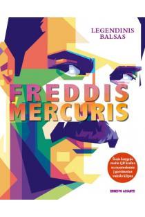 Freddis Mercuris. Legendinis balsas | Ernesto Assante