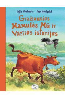 Gražiausios Mamulės Mū istorijos | Jujja Wieslander, Sven Nordqvist