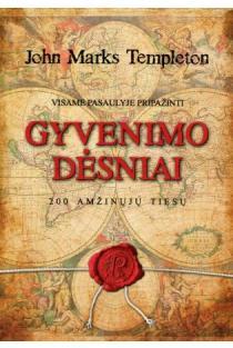 Visame pasaulyje pripažinti gyvenimo dėsniai. 200 amžinųjų tiesų | John Marks Templeton