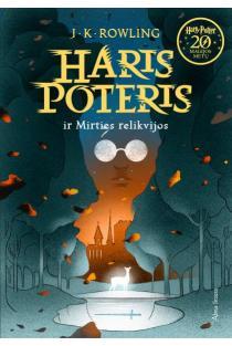 Haris Poteris ir Mirties relikvijos. 7 dalis | J. K. Rowling