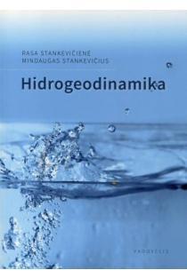 Hidrogeodinamika | Rasa Stankevičienė, Mindaugas Stankevičius