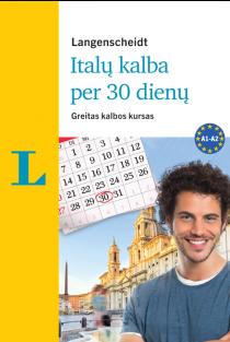 Italų kalba per 30 dienų (su 3CD audio medžiaga) | Bettina Müller-Renzoni