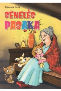 Senelės pasaka | Salomėja Nėris