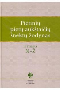 Pietinių pietų aukštaičių šnektų žodynas, T. 2, N-Ž   Asta Leskauskaitė, Vilija Ragaišienė