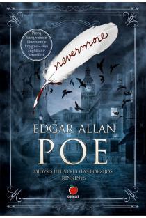 Nevermore. Didysis iliustruotas poezijos rinkinys | Edgar Allan Poe