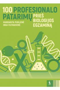 100 profesionalo patarimų prieš biologijos egzaminą | Inga Viltrakienė, Margarita Purlienė