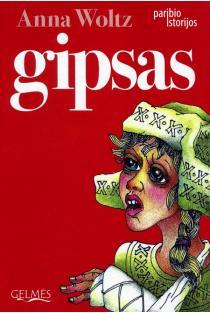 Gipsas | Anna Woltz