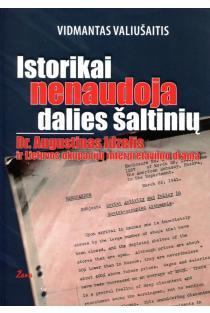 Istorikai nenaudoja dalies šaltinių. Dr. Augustinas Idzelis ir Lietuvos okupacijų interpretavimo drama | Vidmantas Valiušaitis