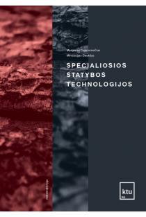 Specialiosios statybos technologijos | Marijonas Daunoravičius, Mindaugas Daukšys