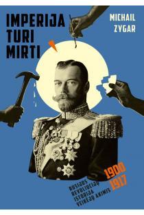 Imperija turi mirti | Michail Zygar