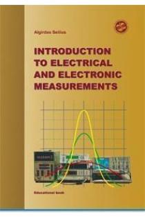Introduction to Electrical and Electronic Measurements | Algirdas Seilius