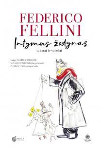 Intymus žodynas | Federico Fellini