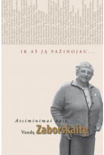 Ir aš ją pažinojau... Atsiminimai apie Vandą Zaborskaitę (knyga su defektais) | Virgilija Stonytė