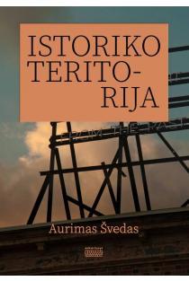 Istoriko teritorija | Aurimas Švedas