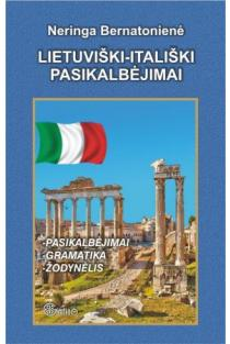 Lietuviški-itališki pasikalbėjimai | Neringa Bernatonienė