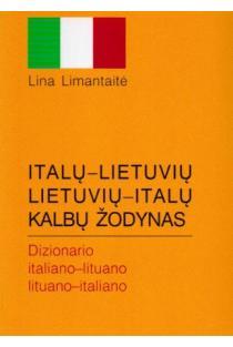 Italų-lietuvių lietuvių-italų kalbų žodynas (mažas) | Lina Limantaitė