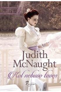 Kol nebuvo tavęs | Judith McNaught