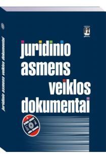 Juridinio asmens veiklos dokumentai (su CD) | V. Dauskurdas, G. Rancova