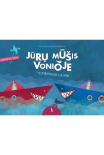 Jūrų mūšis vonioje. Popieriniai laivai | Herta Matulionytė-Burbienė