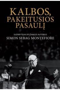 Kalbos, pakeitusios pasaulį | Simon Sebag Montefiore