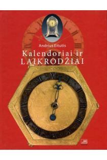 Kalendoriai ir laikrodžiai   Andrius Eitutis