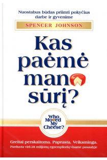Kas paėmė mano sūrį? | Spencer Johnson